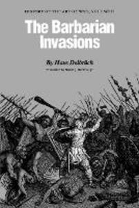 The Barbarian Invasions: History of the Art of War, Volume II - Hans Delbruck - cover