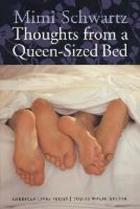 Thoughts from a Queen-Sized Bed - Mimi Schwartz - cover
