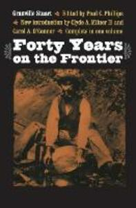 Forty Years on the Frontier - Granville Stuart - cover