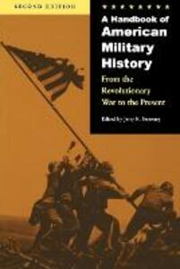 A Handbook of American Military History: From the Revolutionary War to the Present - cover