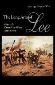 The Long Arm of Lee: The History of the Artillery of the Army of Northern Virginia, Volume 2: Chancellorsville to Appomattox - Jennings Cropper Wise - cover