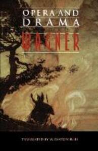 Opera and Drama - Richard Wagner - cover
