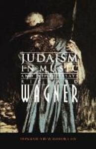 Judaism in Music and Other Essays - Richard Wagner - cover