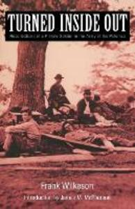 Turned Inside Out: Recollections of a Private Soldier in the Army of the Potomac - Frank Wilkeson - cover