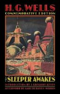 The Sleeper Awakes - H. G. Wells - cover