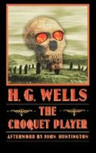 The Croquet Player - H. G. Wells - cover