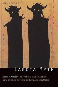 Lakota Myth - James R. Walker - cover