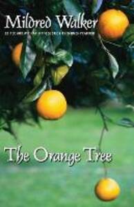 The Orange Tree - Mildred Walker - cover