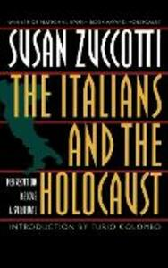 The Italians and the Holocaust: Persecution, Rescue, and Survival - Susan Zuccotti - cover