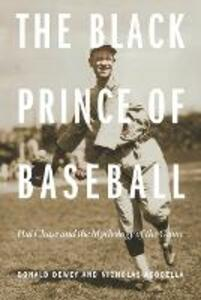 The Black Prince of Baseball: Hal Chase and the Mythology of the Game - Donald Dewey,Nicholas Acocella - cover