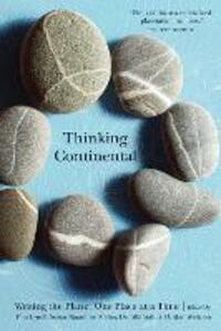 Thinking Continental: Writing the Planet One Place at a Time - cover