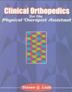 Clinical Orthopedics for the Physical Therapist Assistant - Steven G. Lesh - cover