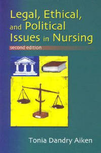 Legal, Ethical and Political Issues in Nursing, 2nd Ed - F.A. Davis - cover