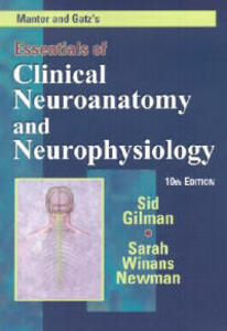 Manter and Gatz's Essentials of Clinical Neuroanatomy and Neurophysiology - Gilman - cover
