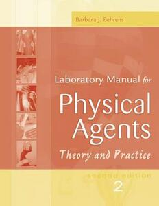 Laboratory Manual for Physical Agents: Theory and Practice - Barbara J. Behrens - cover