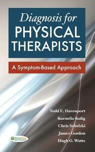 Diagnosis for Physical Therapists 1e - Todd Davenport - cover