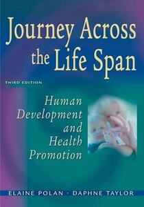 Journey Across the Life Span: Human Development and Health Promotion - Elaine U. Polan,Daphne R. Taylor - cover