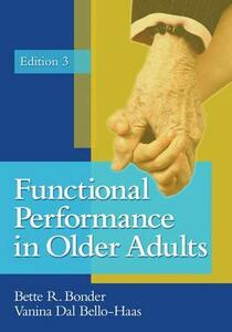 Functional Performance in Older Adults - Bette R. Bonder - cover