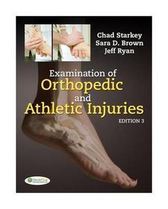 Examination of Orthopedic and Athletic Injuries - Chad Starkey,Sara D. Brown,Jeffrey L. Ryan - cover