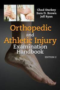 Orthopedic and Athletic Injury Evaluation Handbook - Chad Starkey,Sara D. Brown,Jeffrey L. Ryan - cover