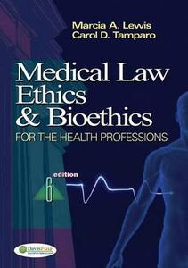 Medical Law, Ethics, and Bioethics for Ambulatory Care - Marcia A. Lewis,Carol D. Tamparo - cover