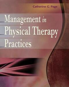 Management in Physical Therapy Practices - Catherine G. Page - cover