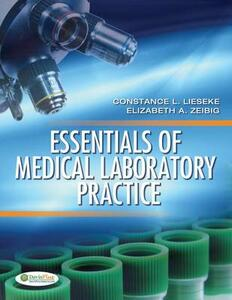 Essentials of Medical Laboratory Practice - Connie Lieseke - cover
