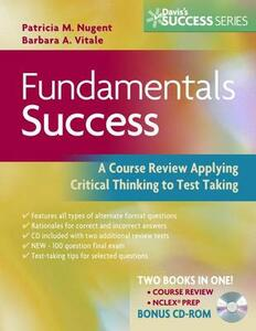 Fundamentals Success: A Course Review Applying Critical Thinking to Test Taking - Patricia M. Nugent,Barbara Ann Vitale - cover