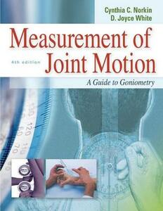 Measurement of Joint Motion: A Guide to Goniometry - Cynthia C. Norkin,Joyce White - cover