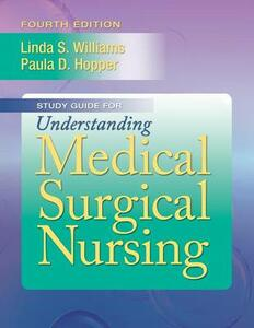 Student Workbook for Understanding Medical Surgical Nursing - Paula D Hopper,Linda S Williams - cover