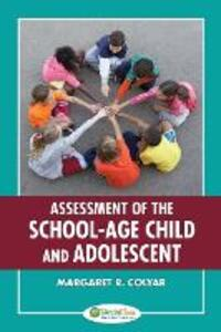 Assessment of the School-Age Child and Adolescent - Margaret R. Colyar - cover