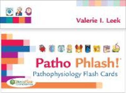 Patho Phlash!: Pathophysiology Flash Cards - Valerie I. Leek - cover