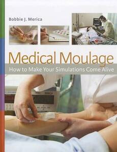 Medical Moulage 1e - Bobbie J Merica - cover