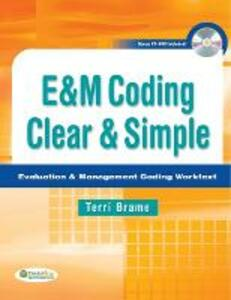E and M Coding Clear and Simple 1e - Terri Ann Brame - cover