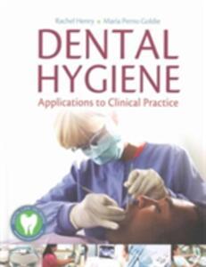Dental Hygiene - Rachel Henry,Maria Perno Goldie - cover