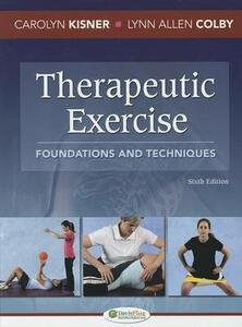 Therapeutic Exercise 6e Foundations and Techniques - Carolyn Kisner - cover