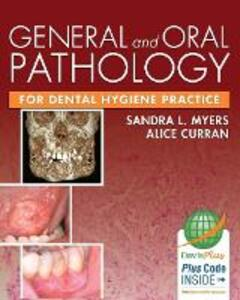 General and Oral Pathology for Dental Hygiene Practice 1e - Sandra Myers - cover