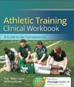Athletic Training Clinical Workbook - Melissa Noble,Kim Miller-Isaac - cover