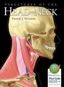 Structures of the Head and Neck 1e - Frank Weaker - cover