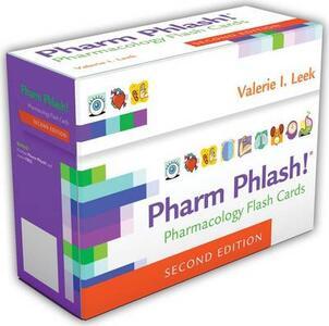 Pharm Phlash 2e Pharmacology Flash Cards - Valerie I Leek - cover