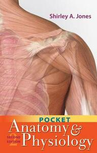 Pocket Anatomy and Physiology - Shirley A. Jones - cover