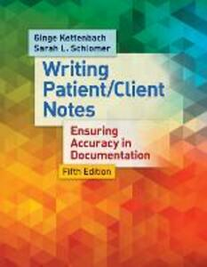 Managing Patient/Client Notes 5e - Ginge Kettenbach,Sara Lynn Schlomer - cover