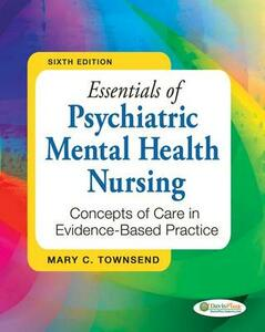Essentials of Psychiatric Mental Health Nursing: Concepts of Care in Evidence-based Practice - Mary C. Townsend - cover