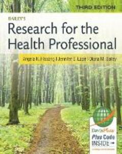 Research for the Health Professional 3e - Angela Hissong - cover