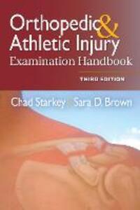 Orthopedic & Athletic Injury Examination Handbook - Chad Starkey,Sara D. Brown - cover