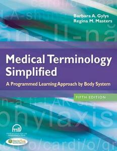 Medical Terminology Simplified : a Programmed Learning Approach by Body System - Gylys - cover