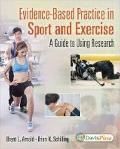 Evidence Based Practice in Sport and Exercise - Arnold,Schilling - cover