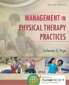Management in Physical Therapy Practices 2e - Catherine G. Page - cover
