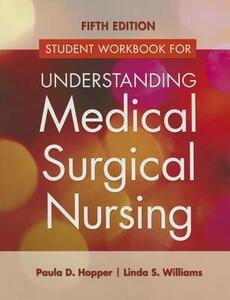 Study Guide for Understanding Medical Surgical Nursing 5e - Paula Hopper,Linda Williams - cover