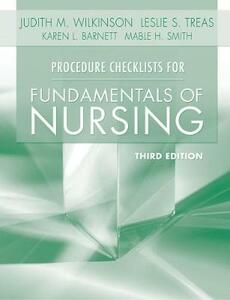 Procedure Checklists for Fundamentals of Nursing - Judith M. Wilkinson,Leslie S. Treas,Karen L. Barnett - cover